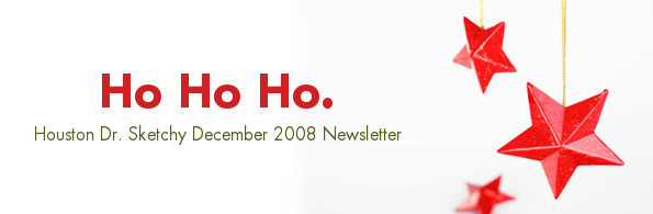 Houston Sketchy December 2008 newsletter